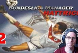 Bundesliga Manager Hattrick BMH Lets Play Folge 2 LomDomSilver