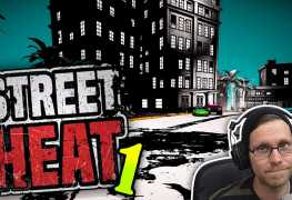 Street Heat Folge 1 Lets Play LomDomSilver