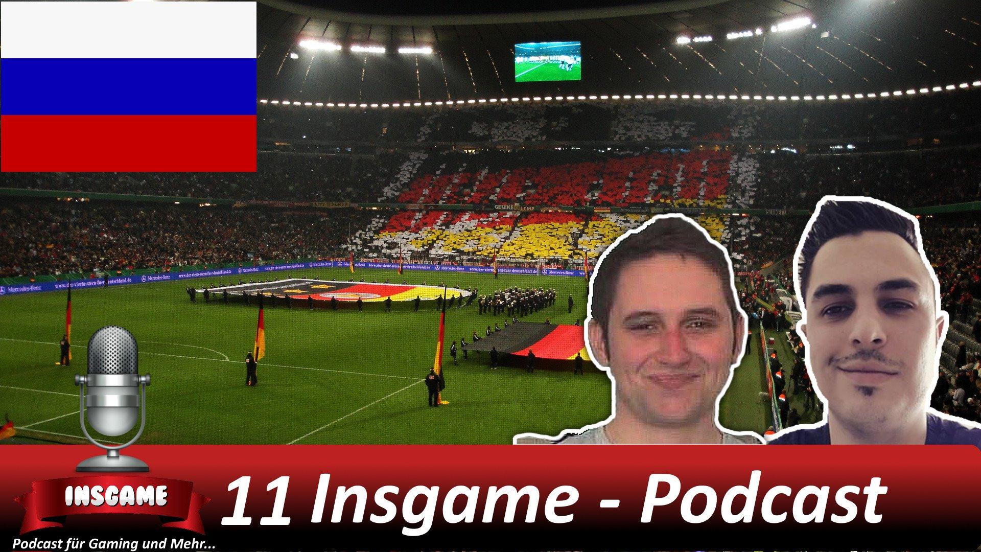 Insgame Podcast #011 Sonderausgabe Fußball WM 2018 FrittenFriseur LomDomSilver TerrorLP