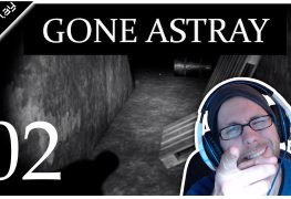 Gone Astray Lets Play Folge 2