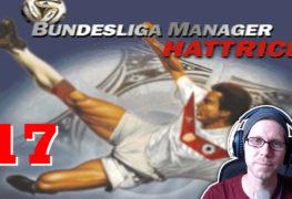 Bundesliga Manager Hattrick BMH Lets Play Folge 17 LomDomSilver