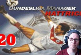 Bundesliga Manager Hattrick BMH Lets Play Folge 20 LomDomSilver