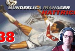 Bundesliga Manager Hattrick BMH Lets Play Folge 38 LomDomSilver